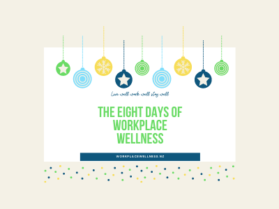 Christmas decorations representing the eight days of workplace wellness